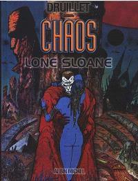 Lone Sloane. Volume 4, Chaos