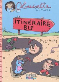 Louisette la taupe. Volume 7, Itinéraire bis