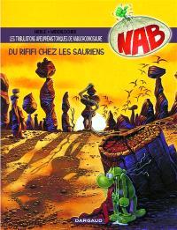 Nabuchodinosaure. Volume 3, Du rififi chez les sauriens