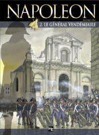 Napoléon. Volume 2, Le général Vendémiaire