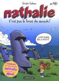 Nathalie. Volume 10, C'est pas le bout du monde