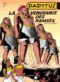 Papyrus. Volume 7, La vengeance des Ramsès