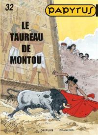 Papyrus. Volume 32, Le taureau de Montou