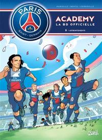 Paris Saint-Germain Academy : la BD officielle. Volume 3, Affrontements