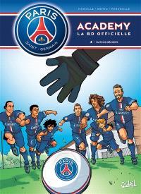 Paris Saint-Germain Academy : la BD officielle. Volume 4, Matchs décisifs