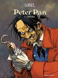 Peter Pan. Volume 5, Crochet