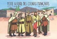 Petite histoire des colonies françaises. Volume 3, La décolonisation