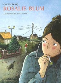 Rosalie Blum. Volume 2, Haut les mains, peau de lapin !
