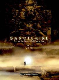 Sanctuaire. Volume 3, Môth