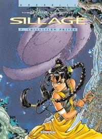 Sillage. Volume 2, Collection privée