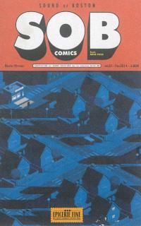 SOB comics. Volume 1, Sound of Boston : adaptation en bande dessinée de la chanson de Mike Peck