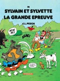 Sylvain et Sylvette. Volume 14, La grande épreuve