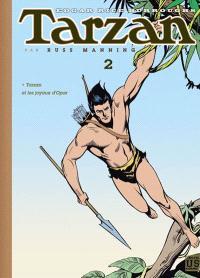 Tarzan archives. Volume 2, Tarzan et les joyaux d'Opar