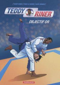 Teddy Riner : objectif or