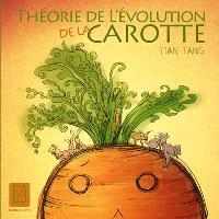 Théorie de l'évolution de la carotte