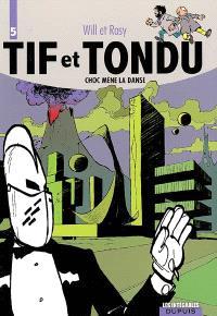 Tif et Tondu. Volume 5, Choc mène la danse