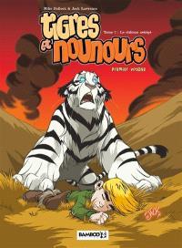 Tigres et nounours : premier voyage. Volume 2, Le château assiégé