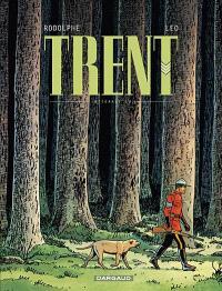 Trent : intégrale. Volume 1
