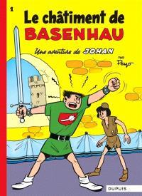 Une aventure de Johan. Volume 1, Le châtiment de Basenhau