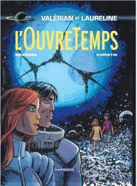 Valérian et Laureline. Volume 21, L'ouvretemps