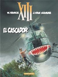 XIII. Volume 10, El Cascador