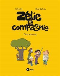 Zélie et compagnie. Volume 9, Cinq sur cinq