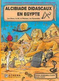 Alcibiade Didascaux en Egypte, Les dieux, le Nil, le pharaon, les pyramides