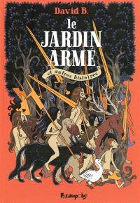 Le jardin armé : et autres histoires