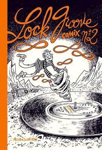 Lock groove comix. Volume 2