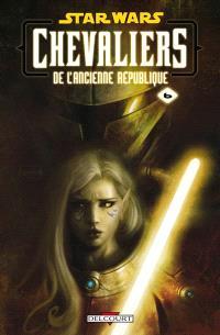 Star Wars : chevaliers de l'Ancienne République. Volume 6, Ambitions contrariées