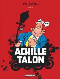 Achille Talon : l'intégrale. Volume 1