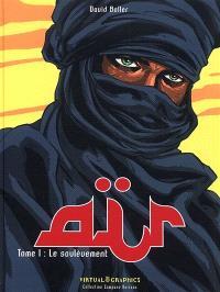 Aïr. Volume 1, Le soulèvement