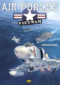 Air forces Vietnam. Volume 1, Opération Desoto