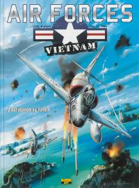 Air forces Vietnam. Volume 2, Sarabande au Tonkin