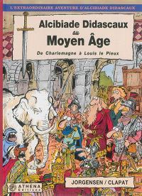 Alcibiade Didascaux au Moyen Age, De Charlemagne à Louis le Pieux