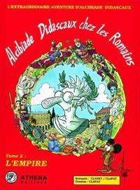 Alcibiade Didascaux chez les Romains. Volume 2, L'Empire