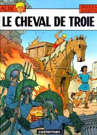 Alix. Volume 19, Alix et le cheval de Troie