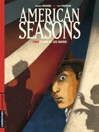 American seasons. Volume 1, 1963, Clara et les nains