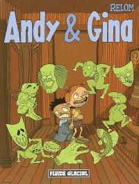 Andy et Gina. Volume 1