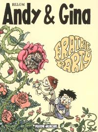 Andy et Gina. Volume 4, Fratrie party