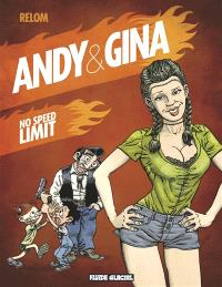 Andy et Gina. Volume 5, No speed limit
