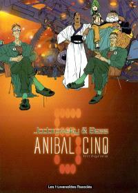 Anibal Cinq : intégrale