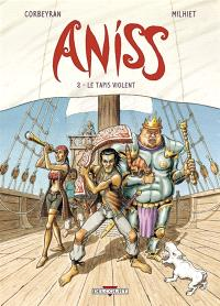 Aniss. Volume 2, Le tapis violent