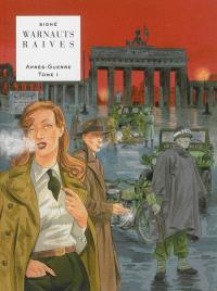 Après-guerre. Volume 1, L'espoir