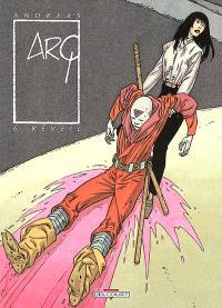 Arq. Volume 6, Le réveil