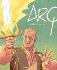 Arq. Volume 8, Retrouvailles