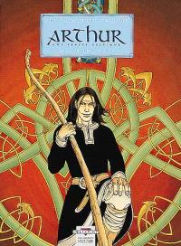 Arthur : une épopée celtique. Volume 1, Myrddin le fou