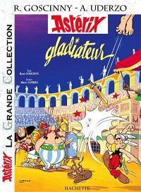 Astérix. Volume 2007, Astérix gladiateur