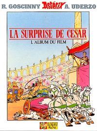 Astérix et la surprise de César : l'album du film