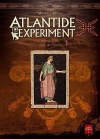 Atlantide experiment. Volume 1, Giacomo Serpieri, Marie-Alice Lavoisier